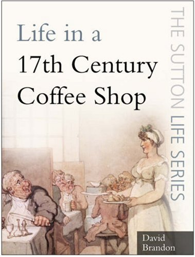 life-in-a-17th-century-coffee-shop-sutton-life