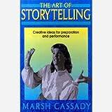 Art of Storytelling - Cassady