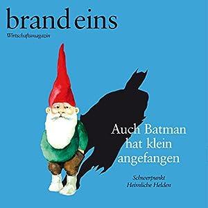brand eins audio: Heimliche Helden Audiomagazin