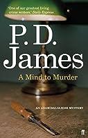 A Mind to Murder (Inspector Adam Dalgliesh Mystery)