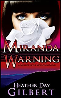 (FREE on 7/12) Miranda Warning by Heather Day Gilbert - http://eBooksHabit.com