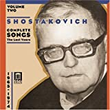 Shostakovich-Complete-Songs-2---The-Last-Years
