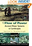 The Flow Of Power: Ancient Water Syst...