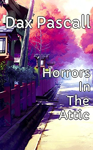 horrors-in-the-attic-english-edition