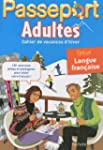 Passeport Adultes : Cahier de vacance...