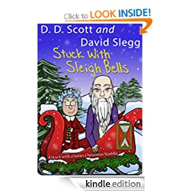 Stuck with Sleigh Bells (A Stuck with a Series Christmas Novella) (The Stuck with a Series)