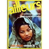 AILLEURS [No 4] du 01/10/1976 - POUR OU CONTRE LES SECTES DJIBOUTI - FRANCE- DROGUE AND CIE MARC RIBOUD - VIETNAM...