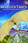 Bhotta's Tears: Book Two of the Black...