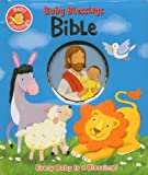 Baby Blessings Bible: Every Baby Is a Blessing (0784723710) by Mandy Stanley,Alice Joyce Davidson,Jerry Smath,Jerry (ILT) Smath,Mandy (ILT) Stanley