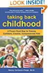 Taking Back Childhood: A Proven Roadm...
