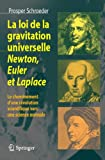La loi de la gravitation universelle. : Newton, Euler et Laplace