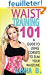 Waist Training 101: A Guide to Using...
