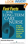 Fast Facts for the Long-Term Care Nur...