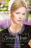 A Simple Hope: A Lancaster Crossroads Novel