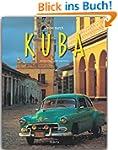 Reise durch KUBA - Ein Bildband mit �...