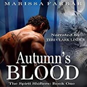 Autumn's Blood: The Spirit Shifters, Book 1 | Marissa Farrar