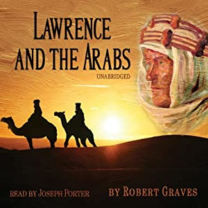 Lawrence and the Arabs Audiobook