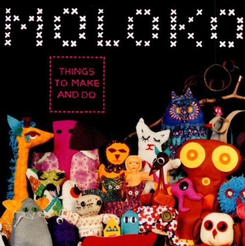 Moloko - Things to Make & Do - Zortam Music