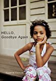 img - for Hello, Goodbye Again book / textbook / text book