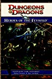 Players Option: Heroes of the Feywild: A 4th edition Dungeons & Dragons Supplement (4th Edition D&D)