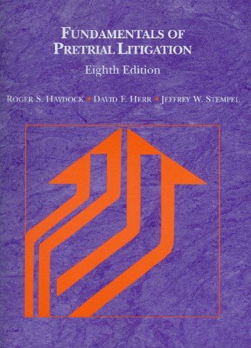 Fundamentals of Pretrial Litigation, 8th (American...