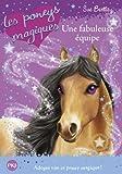13. Les poneys magiques: une fabuleuse équipe