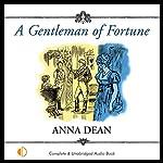 A Gentleman of Fortune | Anna Dean