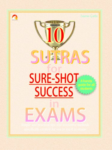 10 Sutras for Sure Shot Success in Exams