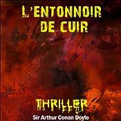 L'entonnoir de cuir (Contes de terreur) | Arthur Conan Doyle