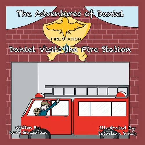 The Adventures of Daniel: Daniel Visits the Fire Station