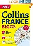 2015 Collins France Big Road Atlas (I...