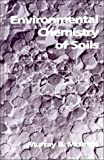 img - for By Murray B. McBride Environmental Chemistry of Soils [Hardcover] book / textbook / text book