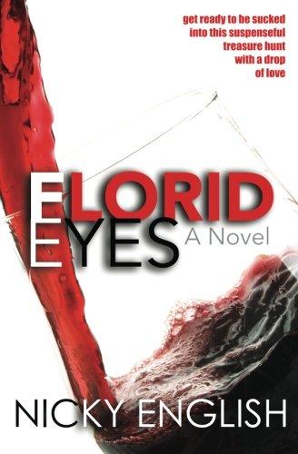 Florid Eyes: A Novel PDF
