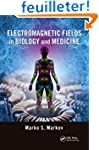 Electromagnetic Fields in Biology and...