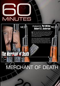 60 Minutes - Merchant of Death (November 21, 2010)