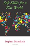 img - for Soft Skills for a Flat World book / textbook / text book