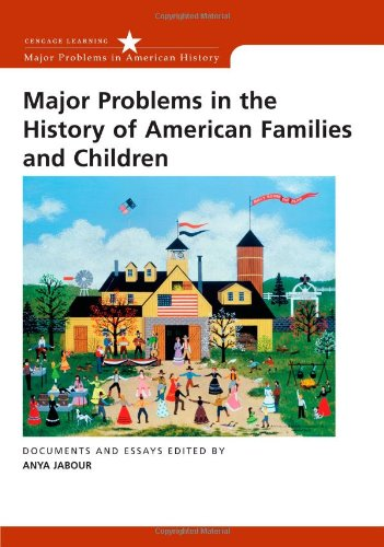 Major Problems in the History of American Families and...