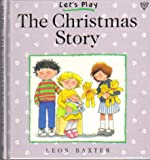 img - for The Christmas Story (Let's Play) book / textbook / text book