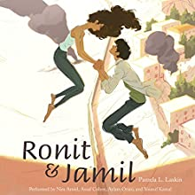 Ronit & Jamil Audiobook by Pamela L. Laskin Narrated by Nira Amiel, Assaf Cohen, Aylam Orian