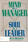 img - for Mind of a Manager Soul of a Leader by Craig Hickman (1990-04-27) book / textbook / text book