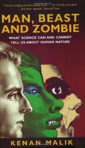Man, Beast and Zombie: The New Science of Human Nature
