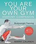 You Are Your Own Gym Anatomy Companio...
