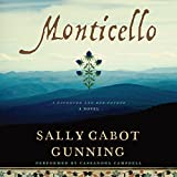 Monticello: A Daughter and Her Father; A Novel