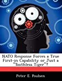 img - for NATO Response Forces a True First-in Capability or Just a