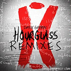 Hourglass Remixes