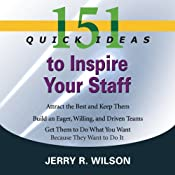 151 Quick Ideas to Inspire Your Staff | [Jerry R Wilson]