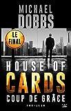 Coup de Gr�ce: House of Cards, T3