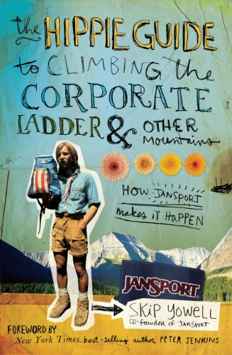 the-hippie-guide-to-climbing-corporate-ladder-and-other-mountains-how-jansport-makes-it-happen