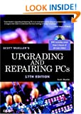 Upgrading and Repairing PCs (17th Edition)