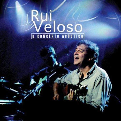 Rui veloso - O Concerto Acustico - Zortam Music